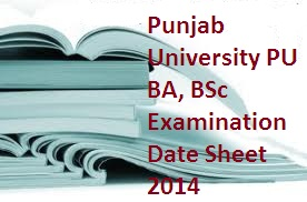 Punjab University PU BA, BSc Examination Date Sheet 2014