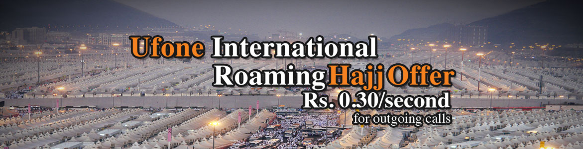 Ufone International Roaming Hajj Offer 2016