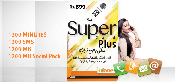 Ufone Super Card Plus for 599, Offer benefits Details