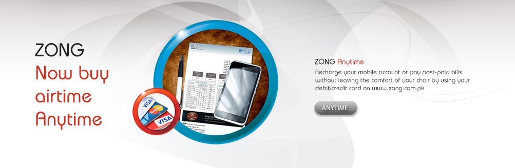 Zong Recharge Online or Pay Bill with Debit or Credit Card