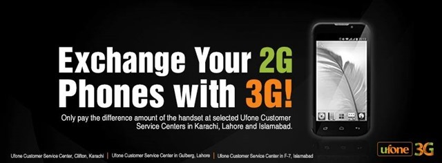 Ufone launched Exchange Offer 2G Mobile Phones with 3G Phones