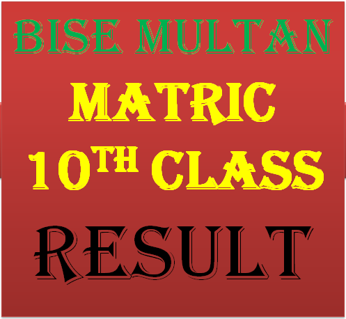 Bise Multan Board 10th Class Result 2017 Online