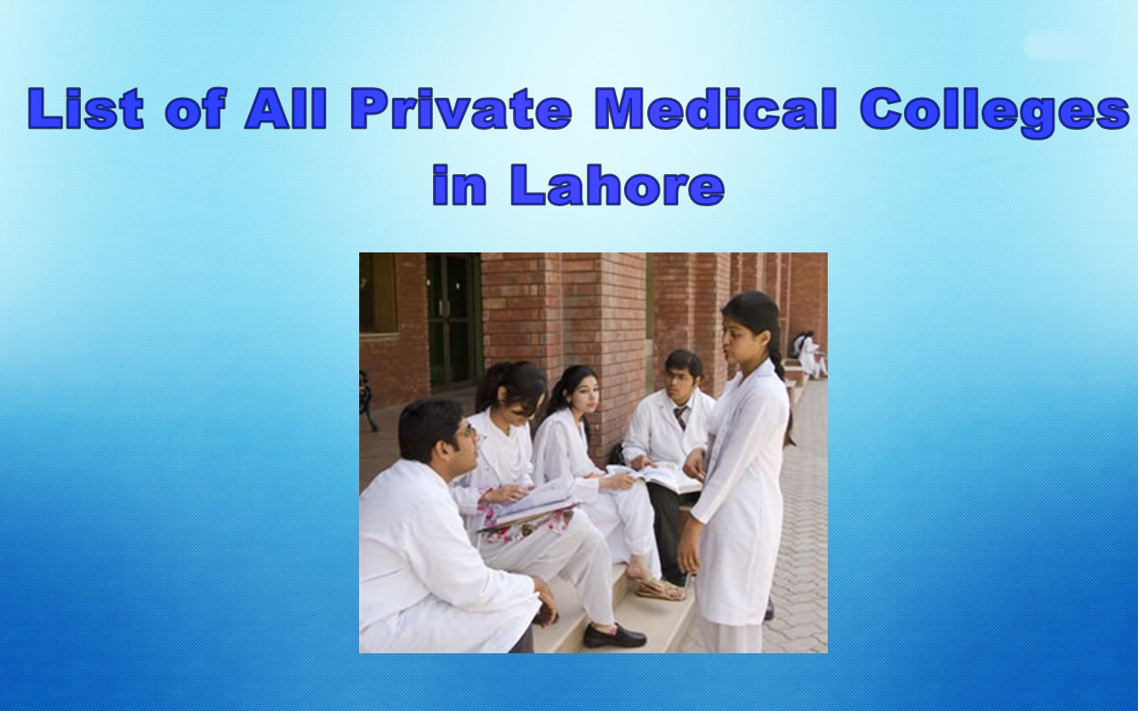 List of All Private Medical Colleges in Lahore