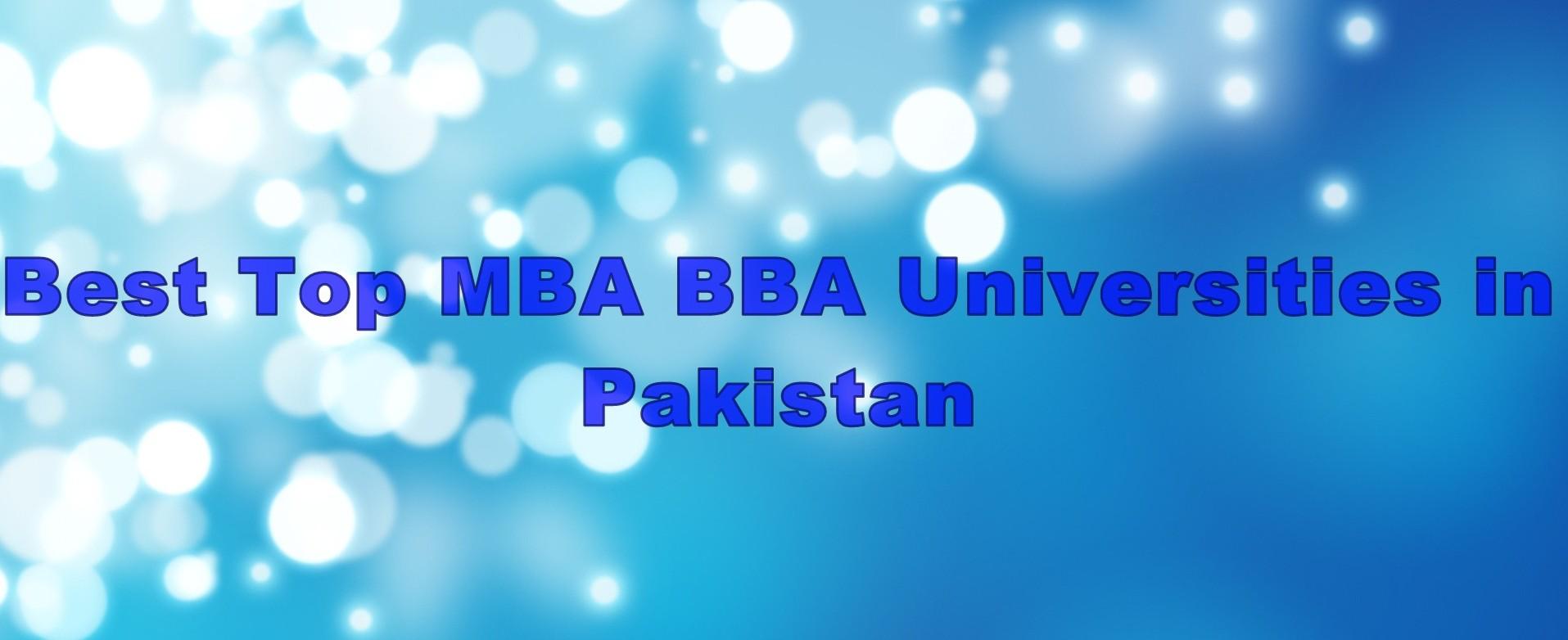 Best Top MBA BBA Universities in Pakistan