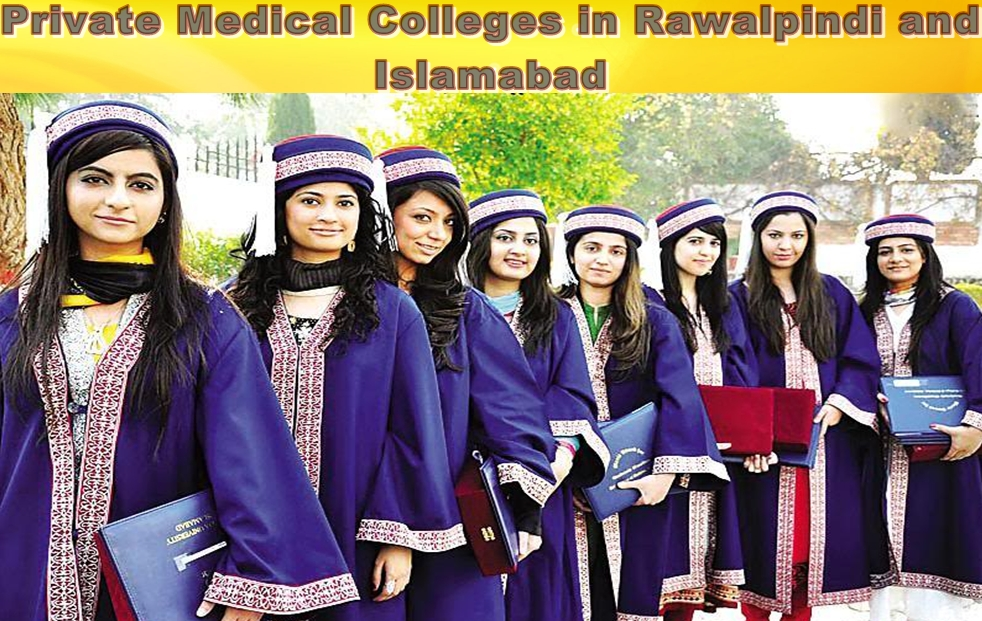 Private Medical Colleges in Rawalpindi and Islamabad