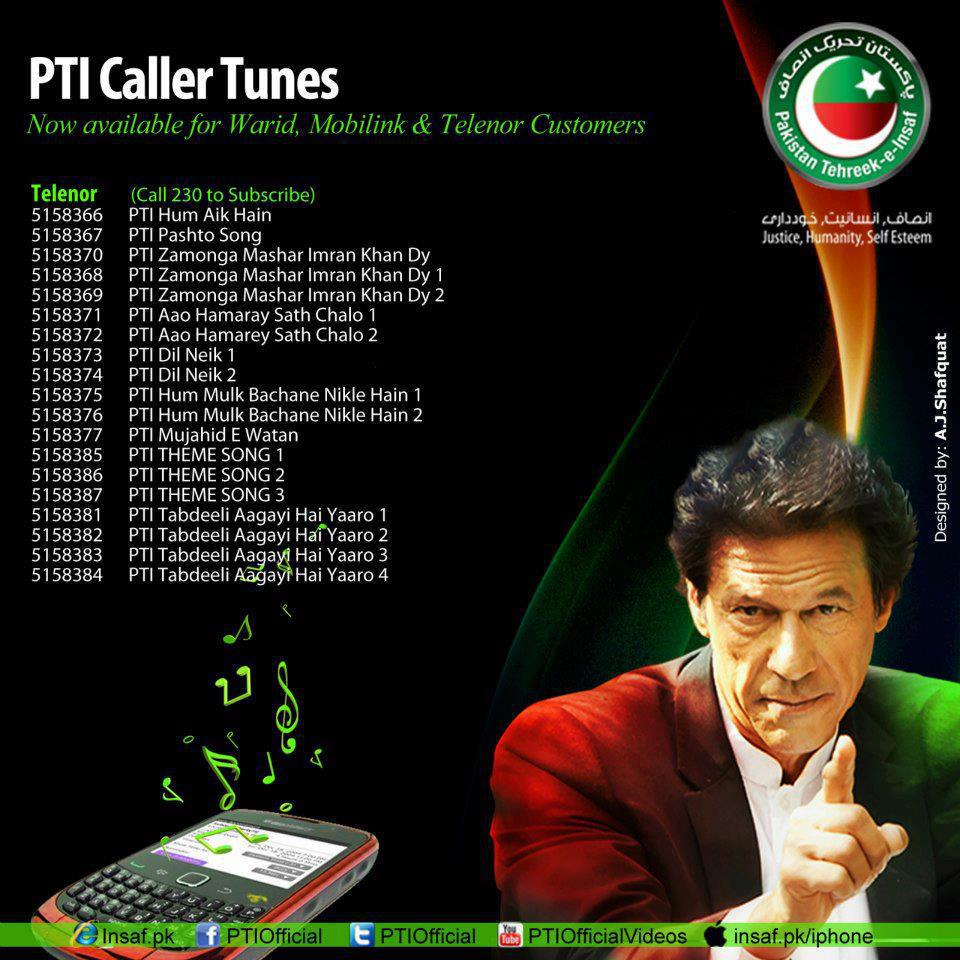PTI Callers tunes for warid, Mobilink, Jazz, Ufone, Telenor1
