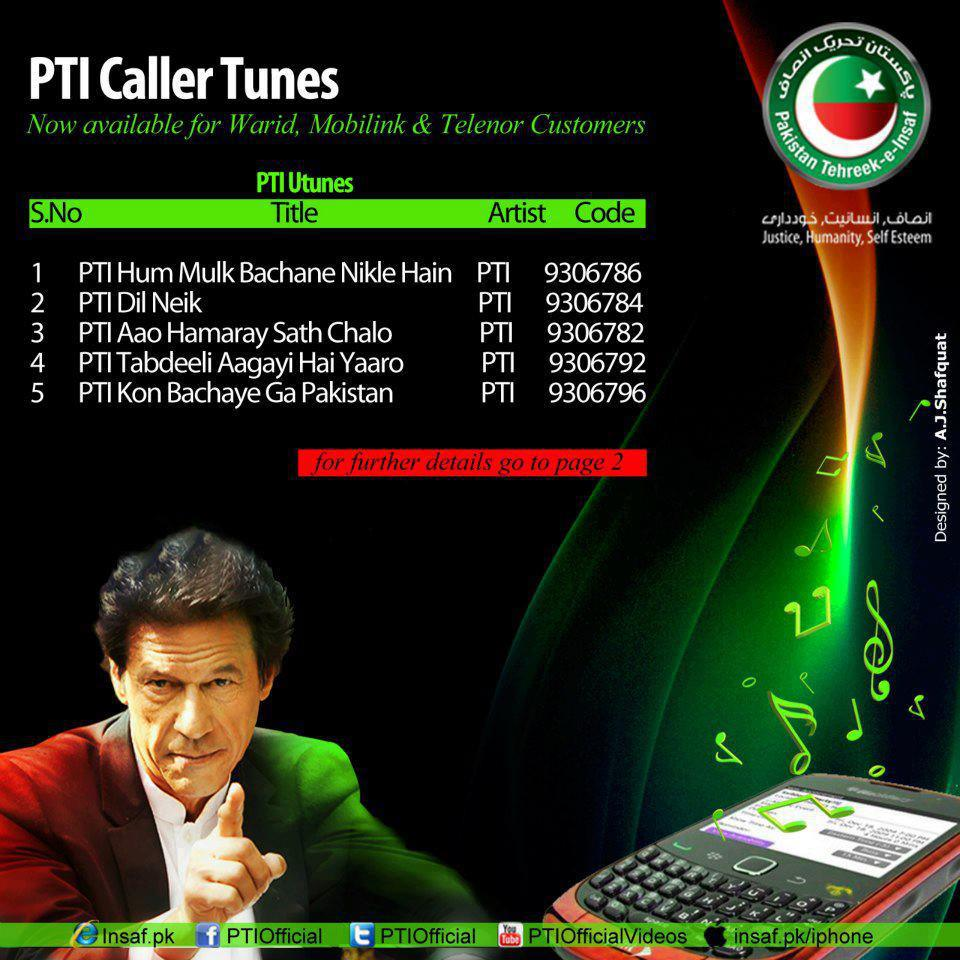 PTI Callers tunes for warid, Mobilink, Jazz, Ufone, Telenor2
