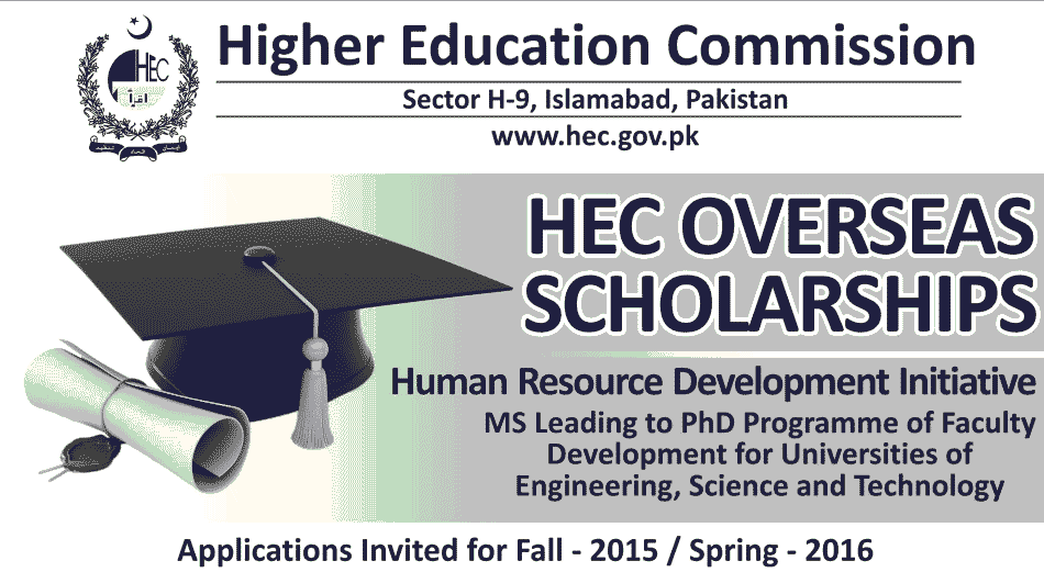 HEC Overseas Scholarships 2015 For MS, PhD Students Apply Online Date