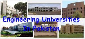 Top 10 Engineering Universities In Pakistan 2021