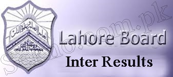 Bise Lahore Board FA, FSC, ICS, ICOM Result 2017