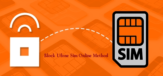 How Can I Block My Ufone Sim Online