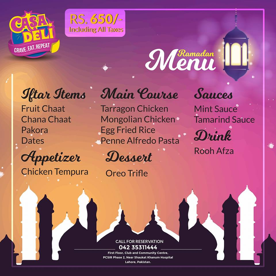 Best Ramadan Iftar Buffet Deals In Lahore Rates, Menu CASA Deli