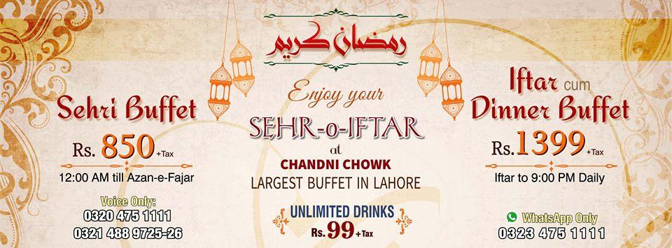 Best Ramadan Iftar Buffet Deals In Lahore Rates, Menu, Chandani Chok Resturent