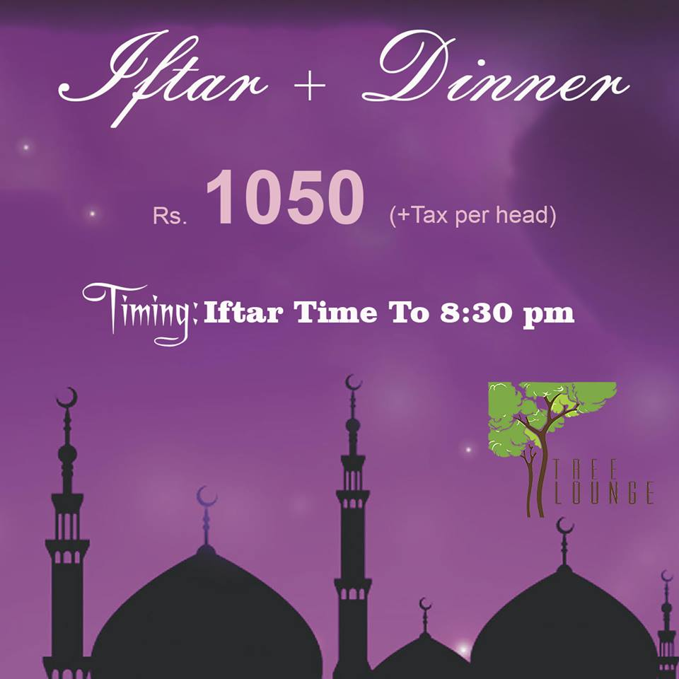 Best Ramadan Iftar Buffet Deals In Lahore Rates, Menu, tree launge