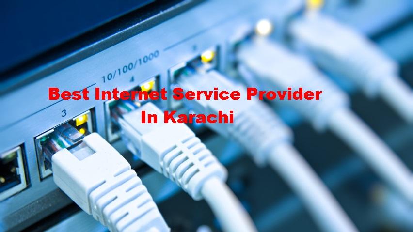 Best Internet Service Provider In Karachi