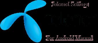 Telenor 3G , 4G Internet Settings For Android Mobile