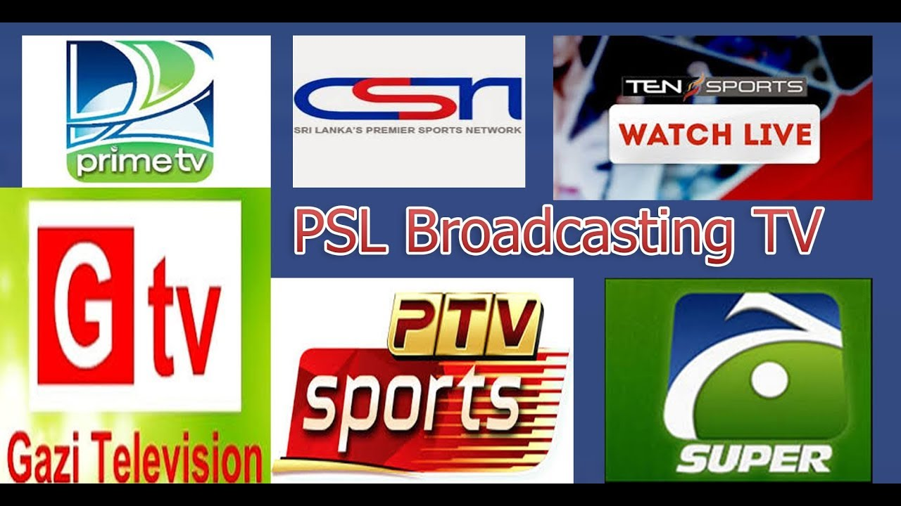 PSL Broadcasting Channels 2018 In Pakistan, India, UAE, Bangladesh