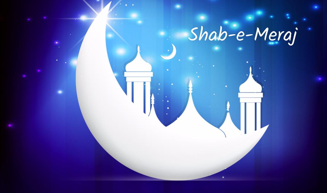 When Is Shab-e-Meraj 2021 In Pakistan