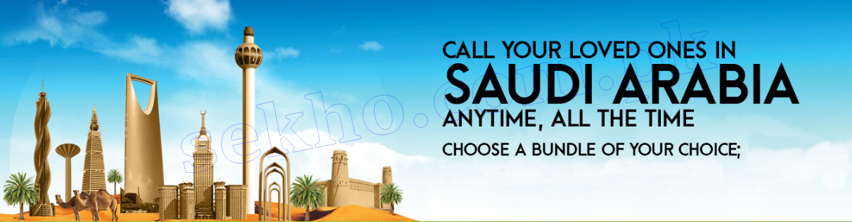 Call Packages For Saudi Arabia 2018 Ufone, Zong, Telenor, Warid, Jazz