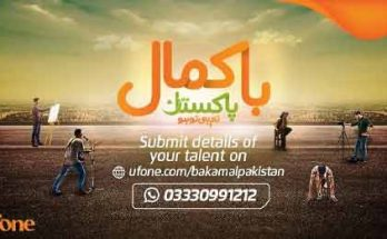 Ufone Bakamal Pakistan Talented Pakistani Submit Application