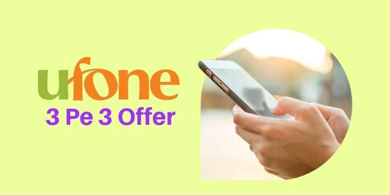 Ufone 3 Pe 3 Call Offer 2021